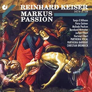 Keiser: The Passion According to St Mark