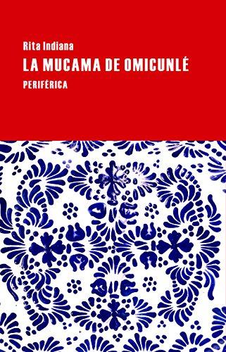 La Mucama de Omicunlé (Largo Recorrido, Band 82)