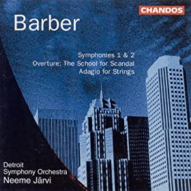 Barber: Symphonies Nos. 1 and 2 / The School for Scandal / Adagio for Strings