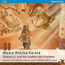 Ramses II. und die Tauben des Friedens (Arena audio)