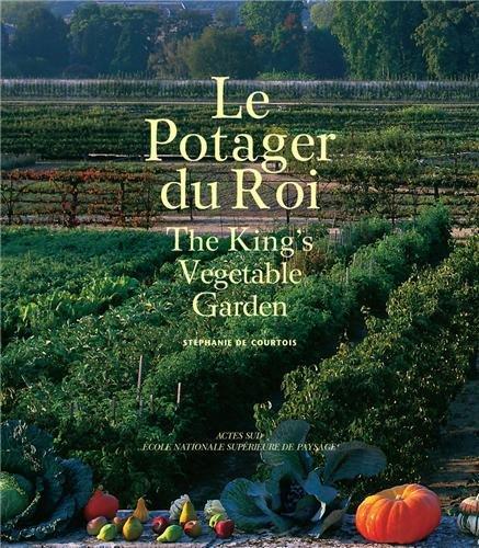 Le potager du roi : Edition bilingue français-anglais