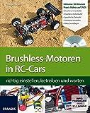 Brushless-Motoren in RC-Cars richtig einstellen, betreiben und warten (Buch mit DVD) (Modellbau DVD)