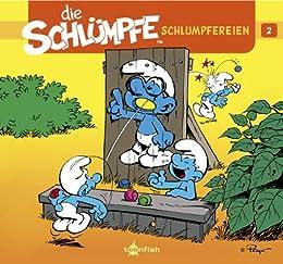 Schlumpfereien 02: Die Schlümpfe: Kurzgeschichten & Cartoon-Strips