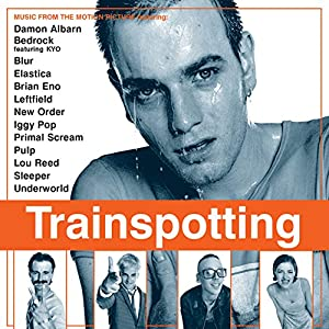 Trainspotting (Original Motion Picture Soundtrack)