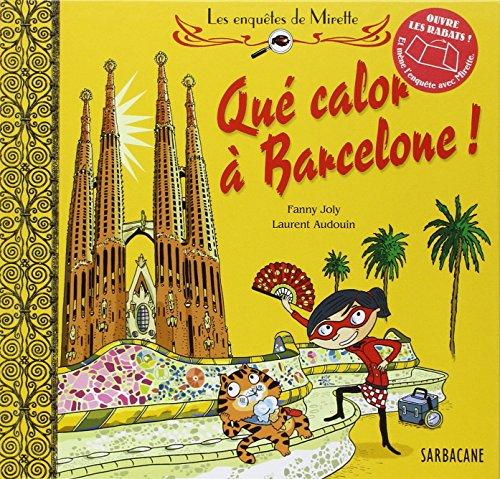 Les enquêtes de Mirette (2011) : Qué calor à Barcelone !