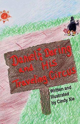 Daniel the Daring and His Traveling Circus (English Edition)