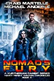 Nomad's Fury: A Kurtherian Gambit Series (Terry Henry Walton Chronicles Book 5)