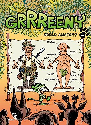 Grrreeny - Tome 04: Green Anatomy