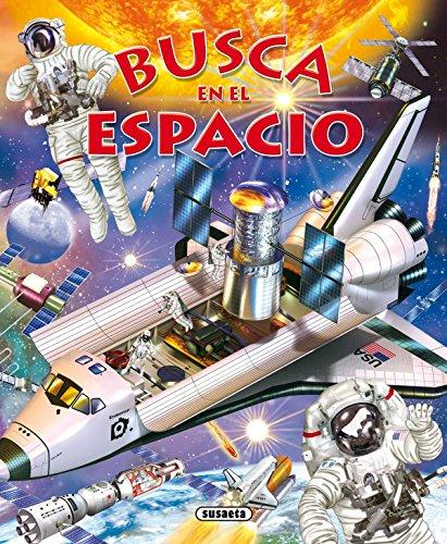 Busca en el espacio por Susaeta Ediciones S A