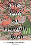 The Tale of Hansuli Turn