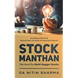STOCK MANTHAN : The Hunt for Multi-Bagger Stocks