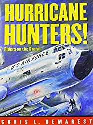 Hurricane Hunters!: Riders on the Storm by Chris L. Demarest (2006-01-01)