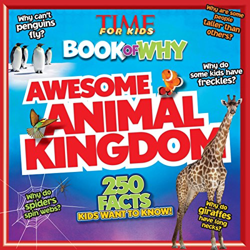 Time for Kids Book of Why - Awesome Animal Kingdom por TIME For Kids Magazine