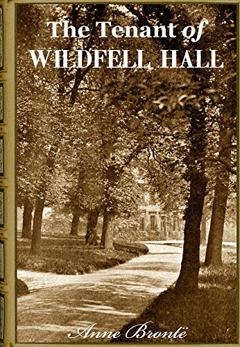 The Tenant Of Wildfell Hall Annotated
