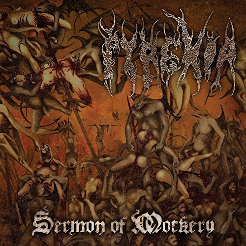 Sermon Of Mockery By Pyrexia (2015-04-27)