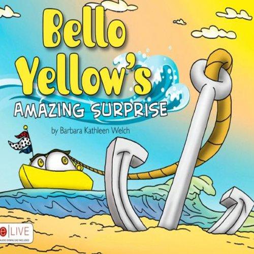 Bello Yellow's Amazing Surprise  Audiolibri