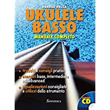 Ukulele basso. Manuale completo. Con CD Audio