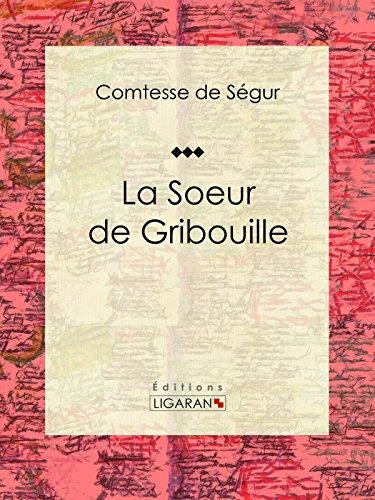 La Soeur de Gribouille: Roman pour enfants