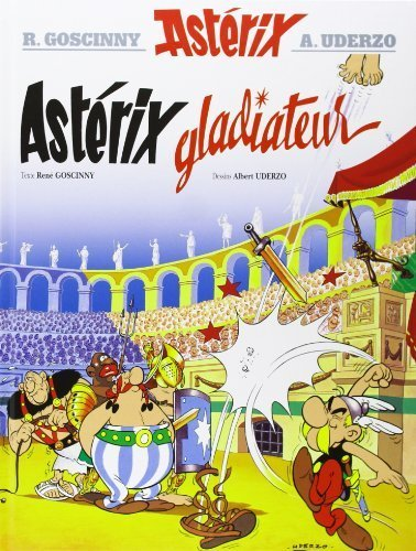 Asterix Gladiateur (French Edition) by Ren???? Goscinny (2004-08-15)