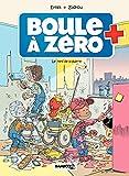 Boule à zéro - Tome 5 - Le nerf de la guerre (French Edition)