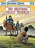 Die Blauen Boys Band 44: Der seltsame Soldat Franklin