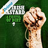 A Fistful Of Dirt [Explicit]