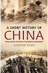 A Short History of China Paperback