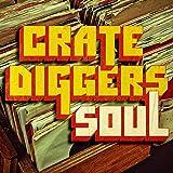 Crate Diggers: Soul