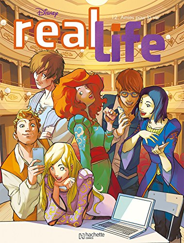 Real Life, Tome 12 : Amies pour la vie