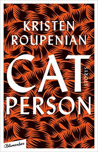 Buchseite und Rezensionen zu 'Cat Person: Storys' von Kristen Roupenian