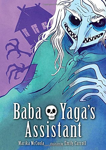 Baba Yaga's Assistant by McCoola, Marika (August 4, 2015) Hardcover