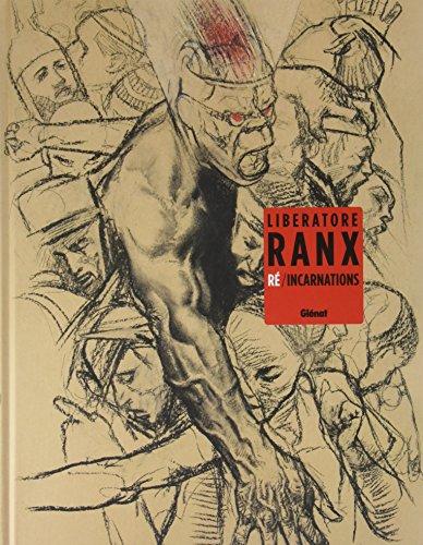 Ranx : Re/incarnations