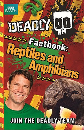 deadly-factbook-reptiles-and-amphibians-book-3-steve-backshalls-deadly-series