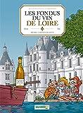 Les fondus du vin de Loire