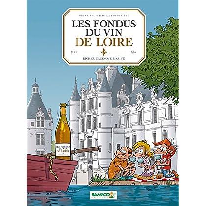 Les Fondus du vin : Loire