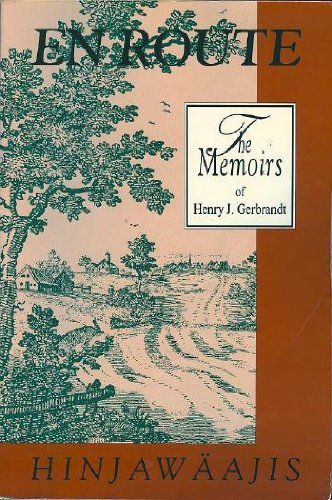 en-route-hinjawaajis-the-memoirs-of-henry-j-gerbrandt