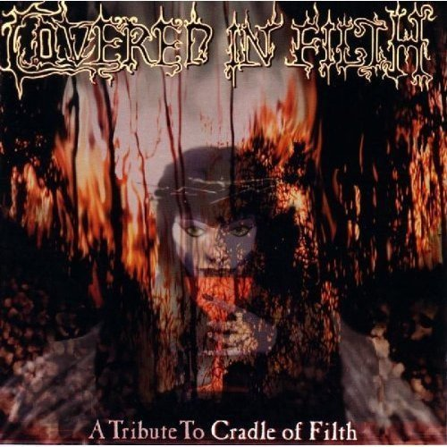 Covered in Filth: Tribute to Cradle of Filth by Various Artists (2003-02-25)