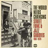 Street Funk & Jazz Grooves 1967 - 1976