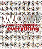 Image de Wow!: The Visual Encyclopedia of Everything