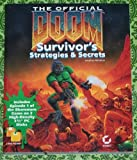 The Official Doom Survivor's Strategies & Secrets by Mendoza, Jonathan (1994) Paperback - Sybex Inc