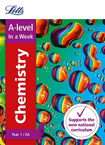 Letts A-level Revision Success - A-level Chemistry Year 1 (and AS) In a Week