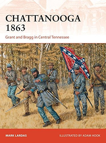 Chattanooga 1863: Grant and Bragg in Central Tennessee (Campaign)
