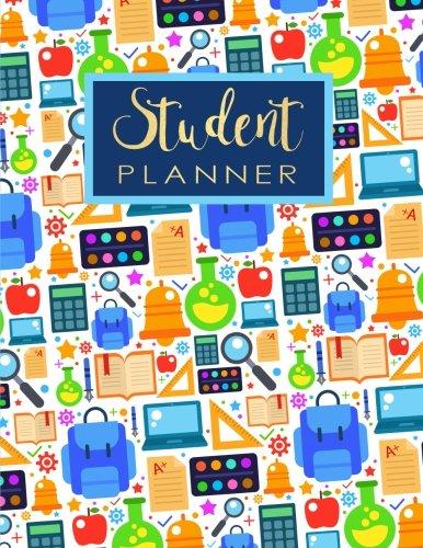 Student Planner: School Materials Style Daily Weekly Monthly Planner Organizer Student Teacher Acadamic Colege High School University (Student Education Teaching School Planning)