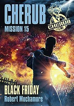 Cherub (Mission 15) - Black Friday par [Muchamore, Robert]