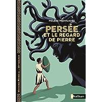 Persée et le regard de pierre - Histoires noires de la Mythologie - Dès 12 ans