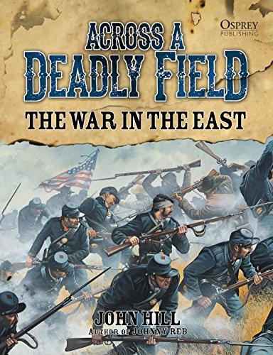Across A Deadly Field: The War in the East (English Edition) (Bürgerkrieg Wargame)