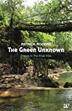 #4: The Green Unknown: Travels in the Khasi Hills