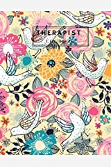 Therapist Logbook: Pink Bird Notetaking Planner Notebook | Record Appointments, Notes, Treatment Plans, Log Interventions | Clinical, School, ... Counsellors Life Coach: Volume 2 (Healing) Paperback