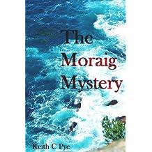 The Moraig Mystery (Carver & Banan Series Book 2)