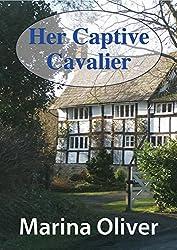 Her Captive Cavalier